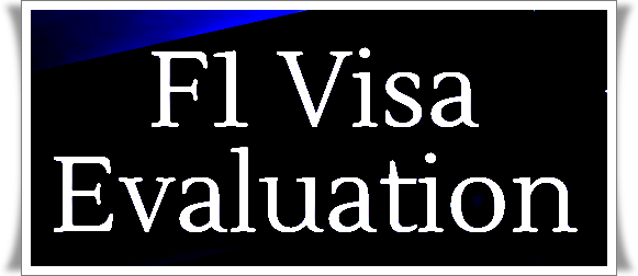 F1 Visa Evaluation