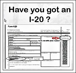 Have you got an I-20?